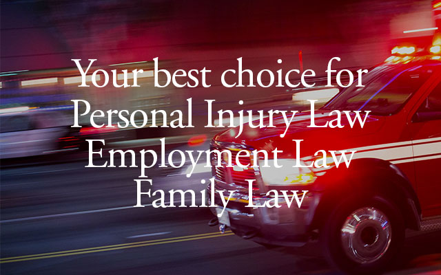 Dhahan Law is your best choice for personal injury law, employment law and family law